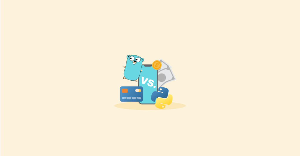 Golang vs. Python: Which is best for FinTech App?