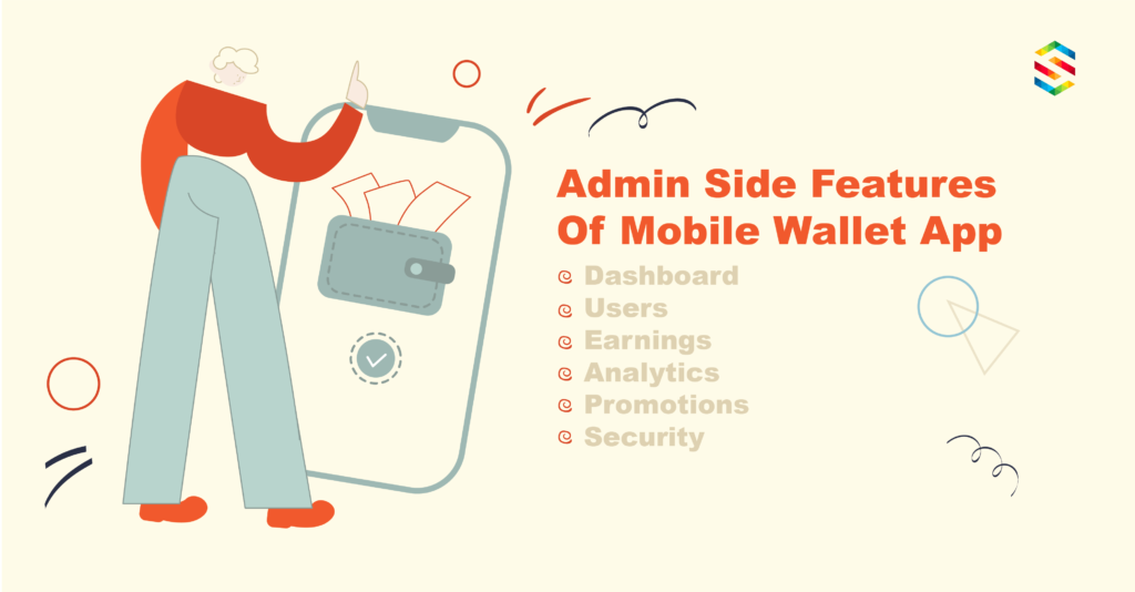 Admin side features of mobile wallet app